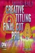 Descargar archivos pdf Creative titling with final cut pro
