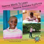El libro de Neema wants to learn/ neema anataka kujifunza autor JO MESERVE MACH EPUB!