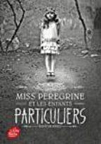 miss peregrine et les enfants particuliers. volume 1 ransom riggs 9782019110154