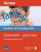 grammatik ganz klar! (übungsgrammatik mit cd rom a1 b1) 9783190515554