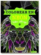 vida salvaje   colorear en neon 9783625006954