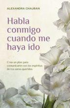 habla conmigo cuando me haya ido (ebook)-alexandra chauran-9786071136954