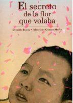 el secreto de la flor que volaba-demian bucay-mauricio gomez morin-9786074003154