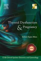 THYROID DYSFUNCTION AND PREGNANCY - ECAB