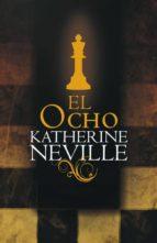 el ocho-katherine neville-9788401336454