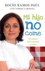 mi hijo no come (ebook)-rocio ramos-9788403131354