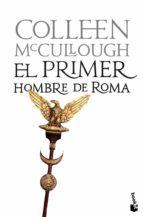 el primer hombre de roma (señores de roma 1)-colleen mccullough-9788408102854