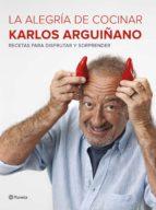 la alegría de cocinar (ebook)-karlos arguiñano-9788408179054