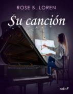 su canción (ebook) rose b. loren 9788408207054
