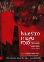 nuestro mayo rojo: aproximacion al movimiento obrero vasco (1848- 1990)-jon patxi abasolo-9788415313854
