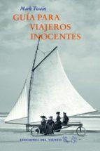 guía para viajeros inocentes-mark twain-9788415374954