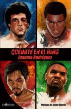 El libro de Quedate en el ring autor JUANMA RODRIGUEZ EPUB!