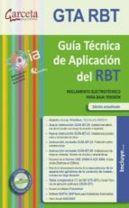 gta rbt: guia tecnica de aplicacion del rbt (edicion actualizada) 9788415452454