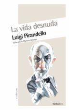 LA VIDA DESNUDA (EBOOK)