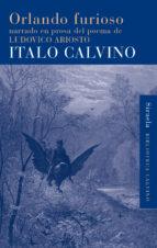 orlando furioso narrado en prosa del poema de ludovico ariosto-italo calvino-9788415803454