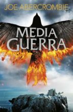 media guerra (el mar quebrado 3)-joe abercrombie-9788415831754