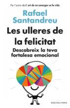 les ulleres de la felicitat-rafael santandreu-9788415961154