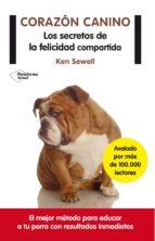 corazón canino ken sewell 9788416096954