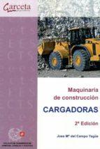 maquinaria de construccion (cargadoras) jose mª del campo yague 9788416228454