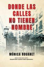 donde las calles no tienen nombre (ebook)-monica rouanet-9788416306954