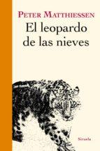 el leopardo de las nieves-peter mathiessen-9788416396054