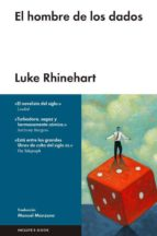 el hombre de los dados luke rhinehart 9788416420254