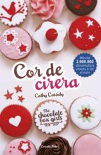 the chocolate box girls 1. cor de cirera-cathy cassidy-9788416522354