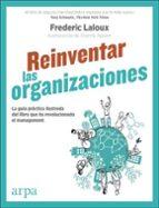 reinventar las organizaciones frederic laloux 9788416601554
