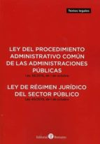 ley del procedimiento administrativo común de las administracione s publicas. ley 39/2015, de 1 de octubre 9788416608454