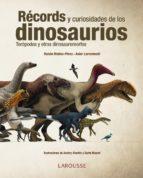 records y curiosidades de los dinosaurios asier larramendi ruben molina 9788416641154