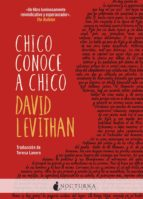 chico conoce a chico-david levithan-9788416858354