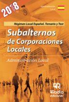 subalternos de corporaciones locales. regimen local español. temario y test 9788416963454