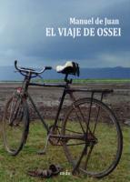 el viaje de ossei (ebook) manuel de juan 9788417054854