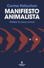 manifiesto animalista (ebook) corine pelluchon 9788417125554