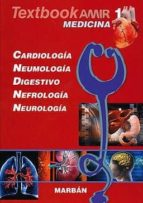 textbook amir medicina 1 cardiologia, neumologia, digestivo nefro logia y neurologia.-9788417184254