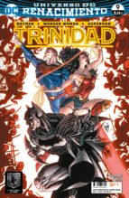 batman / superman / wonder woman: trinidad nº 09 (renacimiento) rob williams guillem march 9788417206154
