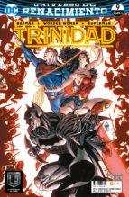 batman / superman / wonder woman: trinidad nº 09 (renacimiento)-rob williams-guillem march-9788417206154