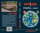 etiopia y yibuti 2018 (guia azul) luis mazarrasa mowinckel 9788417368654
