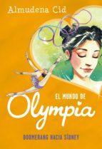 boomerang hacia sídney (el mundo de olympia 3) (ebook) almudena cid 9788420433554