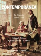 contemporanea: la historia desde 1776-manuel perez ledesma-miguel artola-9788420647654