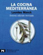 la cocina mediterranea (3ª ed.) lourdes march 9788420662954