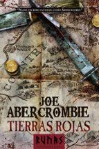 tierras rojas (novela del mundo de la primera ley) joe abercrombie 9788420678054