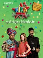 kika superbruja y el viaje a mandolan (ed. especial pelicula)-juan cobos wilkins-9788421685754