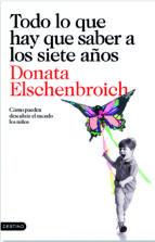 todo lo que hay que saber a los siete años-donata elschenbroich-9788423343454