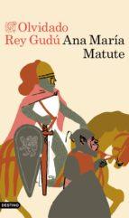olvidado rey gudu-ana maria matute-9788423354054