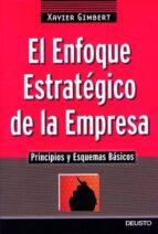 el enfoque estrategico de la empresa-xavier gimbert-9788423420254