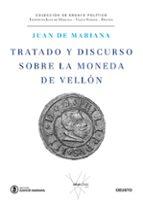 tratado y discurso sobre la moneda de vellon-juan de mariana-9788423428854