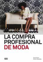 la compra profesional de moda david shaw dimitri koumbis 9788425225154
