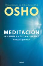 meditación (edición ampliada con más de 80 meditaciones osho) 9788425353154