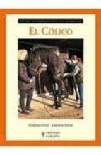el colico (guias fotograficas del caballo) andrea holst daniela bolze 9788425519154